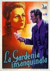 La gardenia insanguinata