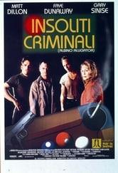 Insoliti criminali