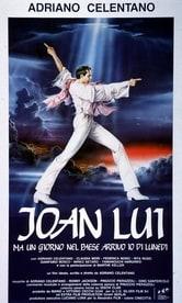 Joan Lui - Ma un giorno nel paese arrivo io di lunedì