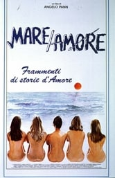 Mare/Amore - Frammenti di storie d'amore
