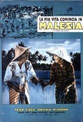 La mia vita comincia in Malesia