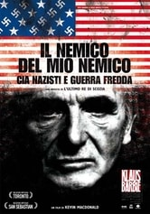 Il nemico del mio nemico - Cia, nazisti e guerra fredda