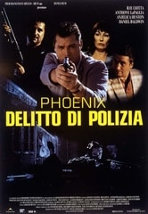 Phoenix - Delitto di polizia