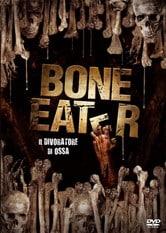 Bone Eater - Il divoratore di ossa