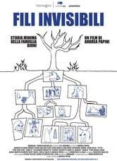Fili invisibili - Storia minima della famiglia Bioni
