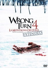 Wrong Turn 4. La montagna dei folli