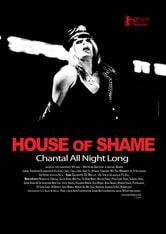 House Of Shame / Chantal All Night Long