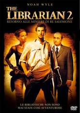 The Librarian 2. Ritorno alle miniere di Re Salomone
