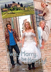 Why Marry, Be Happy!