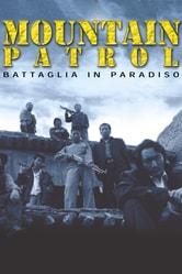 Mountain Patrol. Battaglia in Paradiso