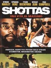 Shottas. Una vita al massimo