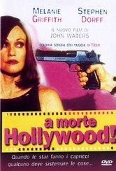 A morte Hollywood!