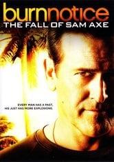 Burn Notice: La caduta di Sam Axe