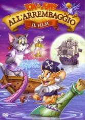 Tom & Jerry all'arrembaggio