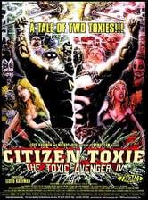 Il vendicatore tossico IV - Citizen Toxie