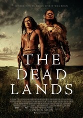 The Dead Lands - La vendetta del guerriero