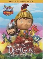 Mike il cavaliere e l'avventura sulla montagna del dragone
