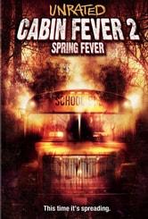 Cabin Fever 2: Il contagio