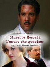 Giuseppe Moscati - L'amore che guarisce