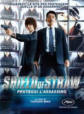 Shield of Straw - Proteggi l'assassino