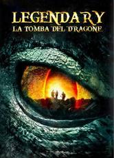 Legendary: La tomba del Dragone