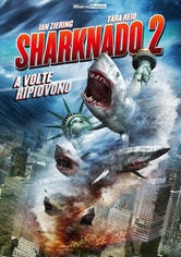 Locandina Sharknado 2: A volte ripiovono