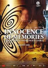 Innocence of Memories - Orhan Pamuk's Museum and Istanbul
