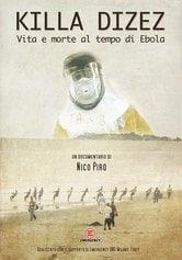 Killa Dizez - Vita e morte al tempo di Ebola
