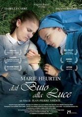 Marie Heurtin: Dal buio alla luce