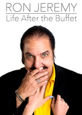 Ron Jeremy - Life After the Buffet