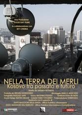 Nella terra dei merli: Kosovo tra passato e futuro