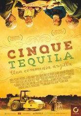 Locandina Cinque tequila