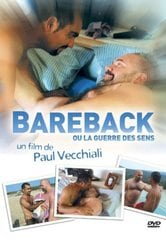 Bareback ou La guerre des sens