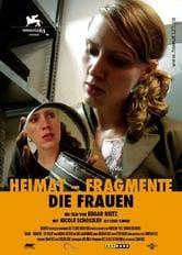 Heimat-Fragmente: Die Frauen