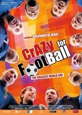 Locandina Crazy for Football