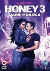 Honey 3: Il coraggio di ballare