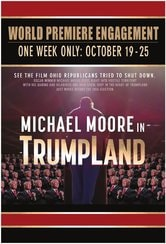 Michael Moore in TrumpLand - Nella terra di Trump