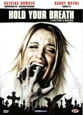 Hold Your Breath - Trattieni il respiro