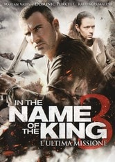 In the Name of the King 3 - L'ultima missione