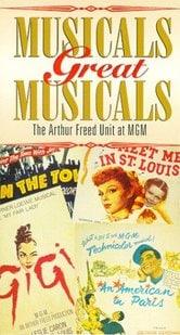 """""""Great Performances"""" - Grandi commedie musicali: nello studio di Arthur Freed alla MGM"""