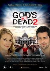 God's Not Dead 2 - Dio non è morto 2