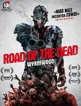 Locandina Road of the Dead - Wyrmwood