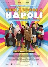 Locandina Vieni a vivere a Napoli