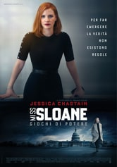 Locandina Miss Sloane - Giochi di potere