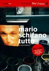 Mario Schifano tutto