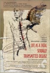 La vita come malattia sessualmente trasmessa