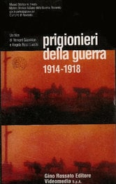 Prigionieri della guerra 1914 - 1918