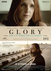 Locandina Glory - Non c'è tempo per gli onesti