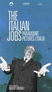Locandina The Italian Jobs: Paramount Pictures e l'Italia