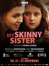 Locandina My Skinny Sister